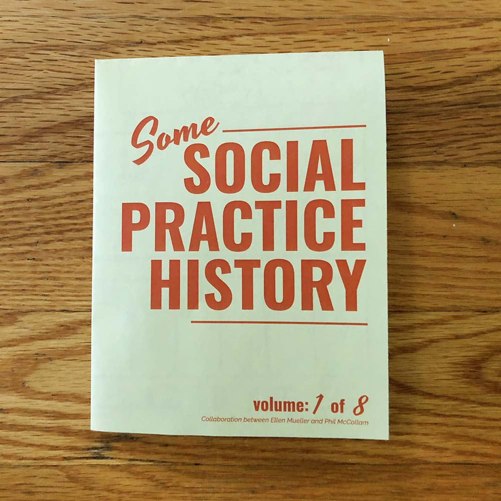 Social Practice Zines: History, 1 of 8